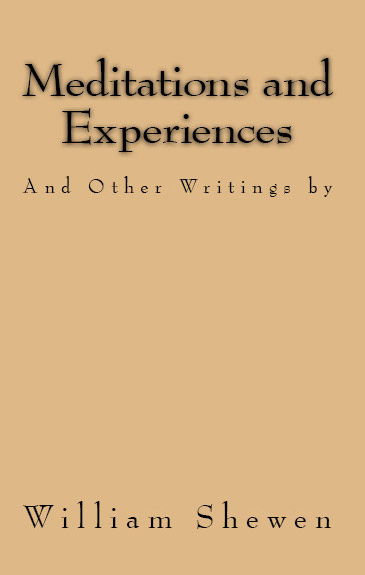 Meditations and Experiences